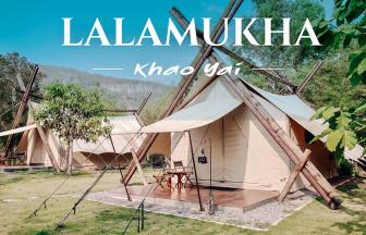 รีวิว ลาลามูก้า เต็นท์ รีสอร์ท เขาใหญ่ (Lalamukha Tented Resort Khao Yai) นอนเต็นท์หรู ติดแอร์ ใกล้ชิดธรรมชาติ ล้อมรอบด้วยบรรยากาศดีๆ ที่มาแล้วต้องหลงรัก
